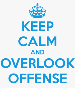 keep-calm-and-overlook-offense